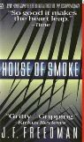 House smoke for reads