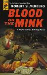 Blood on mink for reads