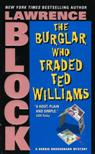 Burglar traded ted wms for reads
