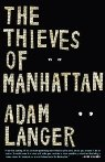Thieves of manhattan  for reads