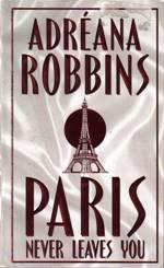 Paris_never_leaves_you_rszx