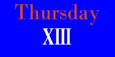 Thursday_xiii